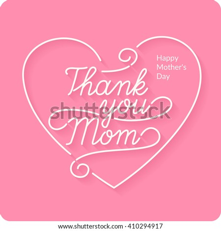 Happy Mothers Day. Vector Festive Holiday Illustration With Lettering in Heart . Thank you mom. vector linear a inscription.