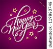 HAPPY NEW YEAR hand lettering - handmade calligraphy, vector (eps8) - stock vector