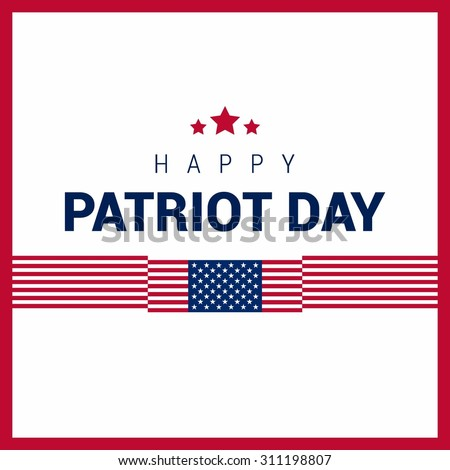 Happy 9/11 Patriot Day background, Patriot Day September 11, 2001 Poster Template, we will never forget you, abstract american flags background. Vector illustration for Patriot Day