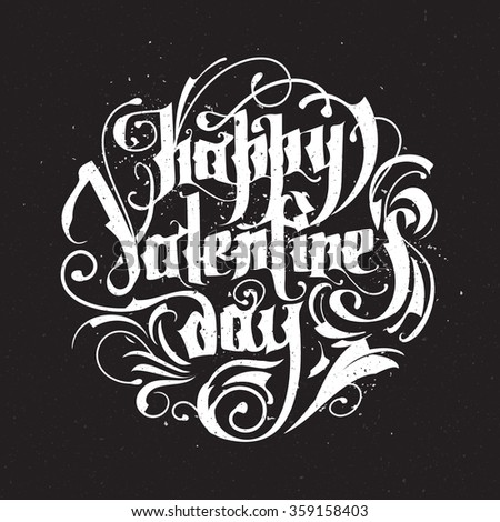 Happy valentine's day. Hand drawn vintage lettering on chalkboard. Vector illustration.