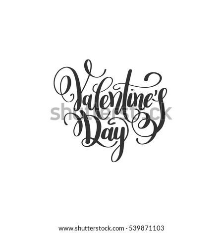 happy valentines day handwritten lettering holiday design to greeting card, poster, congratulate, calligraphy text vector illustration eps10