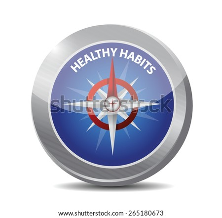 healthy habits compass sign concept illustration design over white