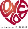 Heart shaped Love You message isolated on white background - stock
