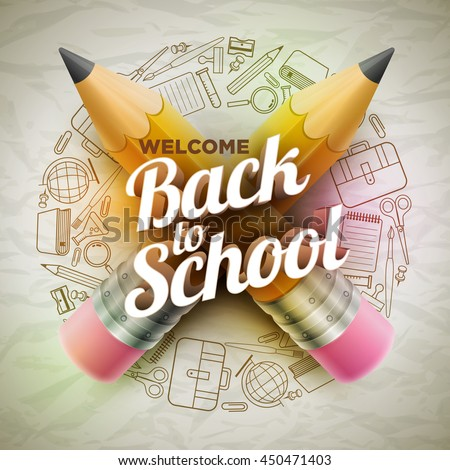 High detailed vector design template for Back to school. Wrinkled paper, school supplies icons red sharp wooden pencil and 3d Welcome Back to School text.