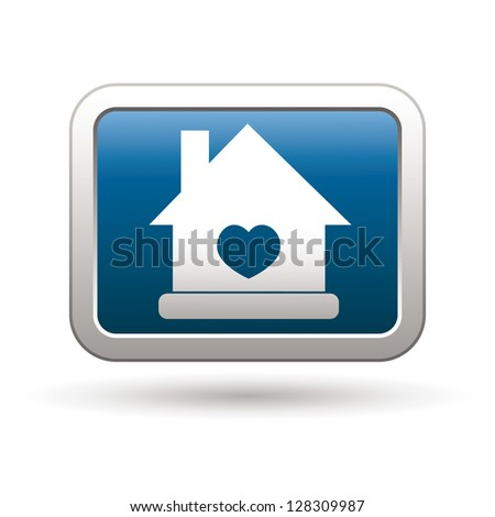 Home icon with heart on the blue with silver rectangular button. Vector illustration