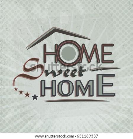 Home Sweet Home Vintage home sweet home vintage illustration concept stock vector
