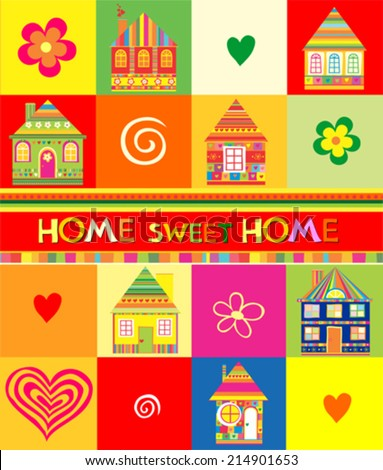 Home Sweet Home Vintage Background. vector illustration