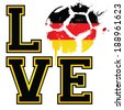 I Love German Football / Soccer - Template ideal for t-shirt printing, posters, flyers, brochures, banners, badges, labels, wallpapers, web design, advertising, publicity or any branding. - stock photo