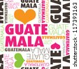 I love Guatemala city seamless typography background pattern in vector - stock photo
