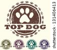 illustration of vintage grunge pet related label, stamp with paws and bold TOP DOG text in it. pets logo element - stock photo