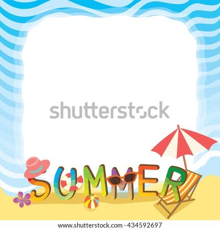 Illustration vector of summer text design with beach of sea border.Blank for your text or message.