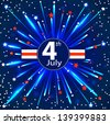 Independence Day - 4 th July. EPS 10 - stock vector