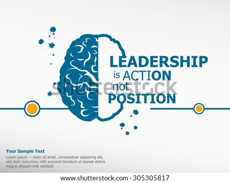 """essay on leadership is action not position Essay on leadership: meaning, nature and importance of leadership """"leadership is the quality of behavior of individuals whereby they guide people or their."""