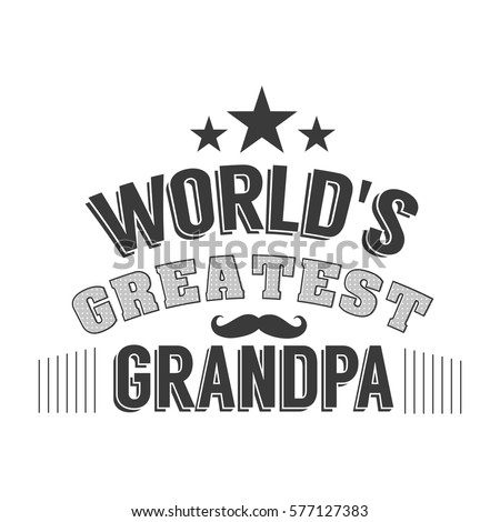 Quotes For Grandpa Isolated Grandfathers Quotes On White Background Stock Vector