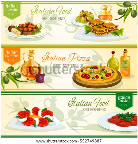 Italian cuisine popular dishes banner set of pizza with cheese, sausage and olive toppings, lasagna, tomato mozzarella and caesar salads, beef carpaccio and steak medallion with mushroom and basil