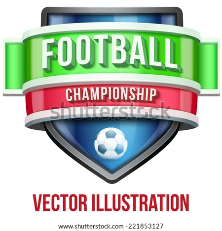 Label for football soccer sport competition. Bright premium quality design. Editable Vector Illustration isolated on white background.