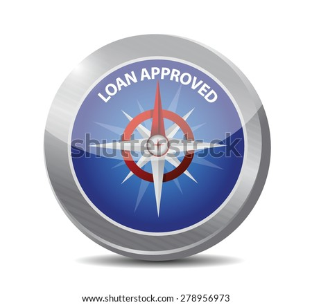 loan approved compass sign concept illustration design over white