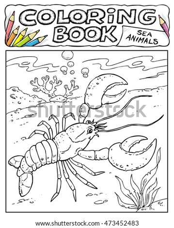 Lobster - Coloring Book Pages - SEA ANIMALS COLLECTION - Page No. 1 7