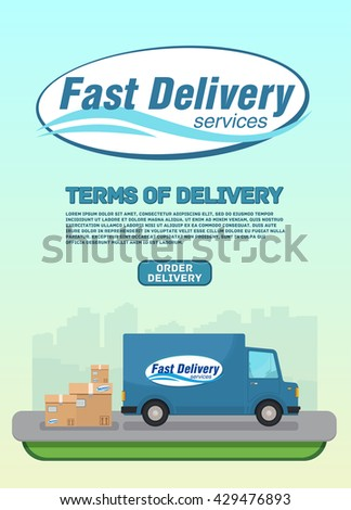 Logotype Fast Delivery Services. Terms of Delivery. Order delivery. Delivery van and cardboard boxes. Fast delivery truck van.