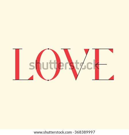 Love. Custom Typography