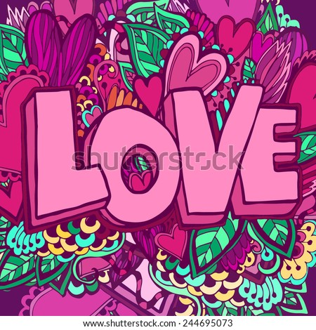 Love hand lettering and doodles elements sketch background. Vector pattern