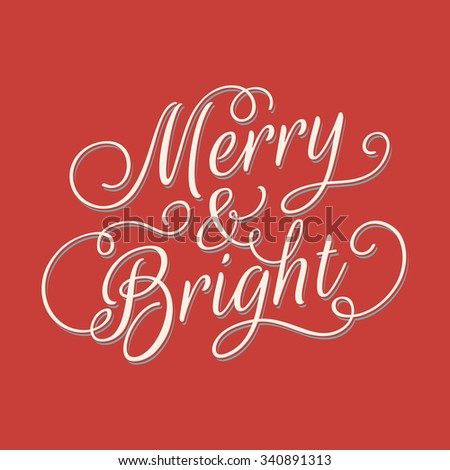 Merry and Bright lettering. Vector retro style illustration on red background.