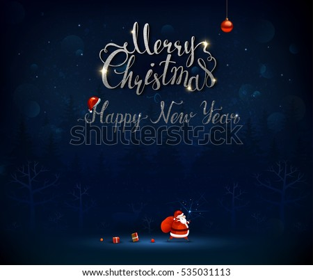 Merry Christmas and Happy New Year calligraphic inscription. Santa Claus goes through the dark blue night fir trees forest with a bag of presents and gifts. Xmas greeting card with place for message.