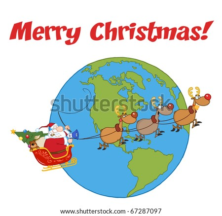 Merry Christmas Greeting With Santa And Reindeer Flying Over Earth