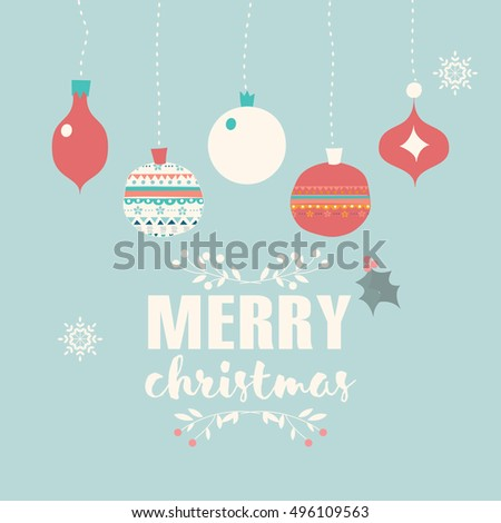 Merry Christmas postcard with balls decoration, snowflakes and flowers, vector illustration