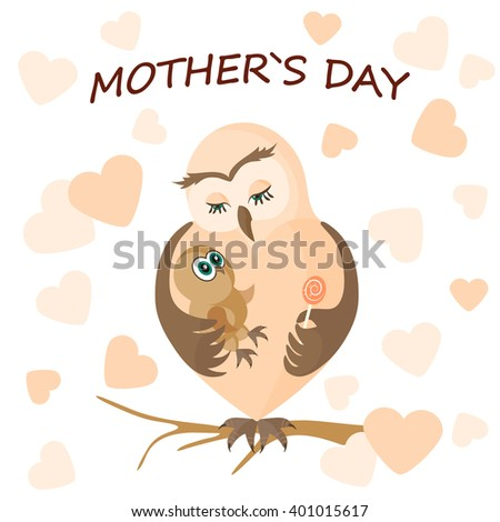 Mother's day.Mama owl hugging her baby.Vector illustration with cute birds on the background of hearts.Greeting card.