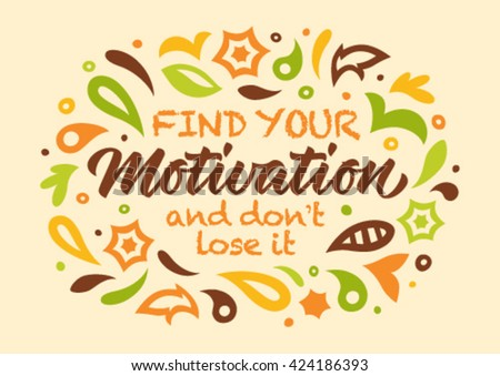 motivation calligraphy, handwritten text, pattern