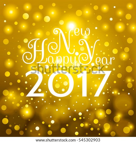 Nice inscription Happy New Year 2017 on a beautiful gold background with bright particles. For cover, print, web, wrapping