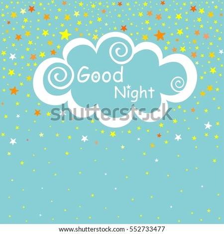 Night time sky. Good night. vector illustration.