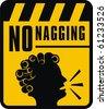 No nagging sign - stock vector