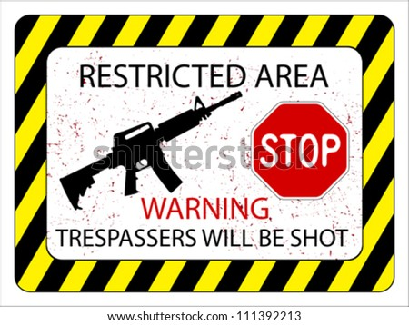 no trespassers allowed sign against white background, abstract vector art illustration