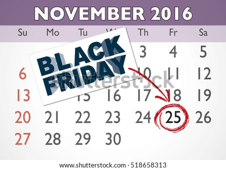 November 2016 calendar sheet with an appointment for black friday. Vector illustration