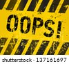 oops sign, industrial grungy style,vector illustration - stock photo