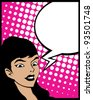 Pop Art style graphic with woman and speech bubble - stock vector