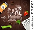 Premium coffee advertising poster. Typography design on a wooden background with newspaper, smartphone, coffee beans, strawberry and ribbon. Vector illustration.  - stock
