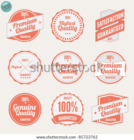 Premium Quality Labels and Satisfaction Guaranteed badges various design with retro vintage look