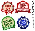 Promotional label, sticker or stamps for book now on white, vector illustration - stock vector