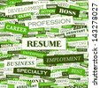 RESUME. Word cloud concept illustration.  - stock photo