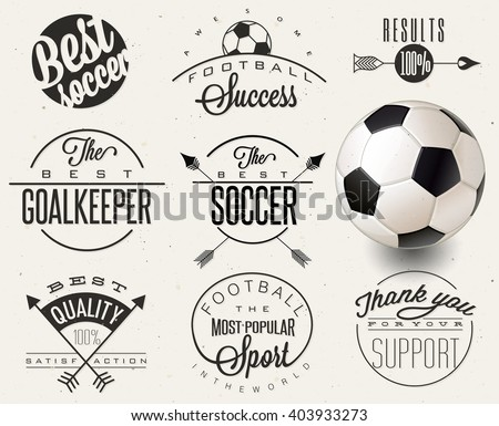 Retro vintage style soccer emblem collection. Set of Calligraphic titles and symbols for football. Hand lettering soccer slogans. One realistic vector illustrated Soccer Ball.