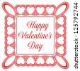 Romantic Valentine's day greeting card with decorative frame. Perfect for Valentine's Day. - stock vector