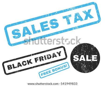 Sales Tax rubber seal stamp watermark with additional banners for Black Friday offers. Vector blue and gray emblems. Caption inside rectangular shape with grunge design and dirty texture.