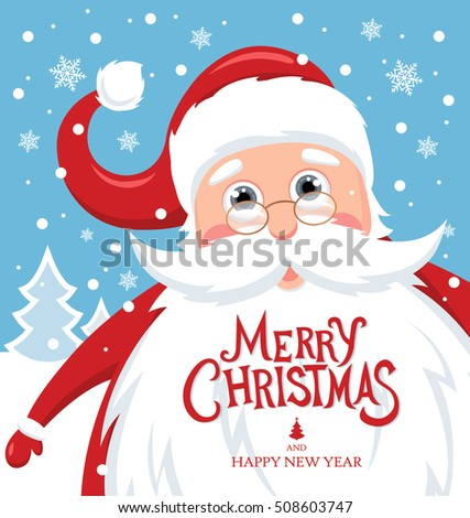Santa Claus with Merry Christmas lettering for Holiday invitation and Greeting card. Vector illustration
