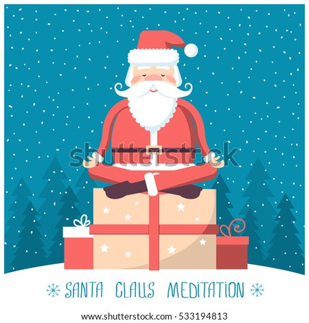 Santa  meditation and sitting on big present box in snow winter landscape.Vector christmas yoga illustration with text