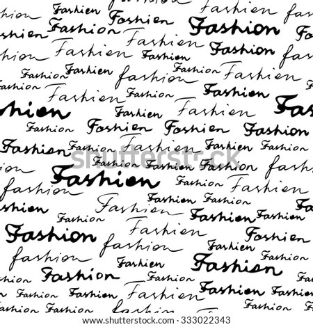 Seamless pattern background. Lettering of Fashion on white background.