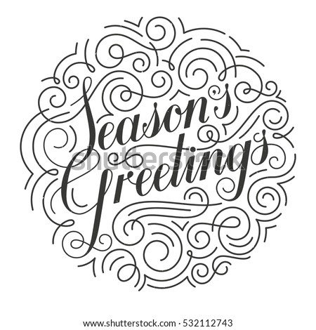 Seasons Greetings Christmas card. Original calligraphy. Hand drawn typographic inscription. EPS10 vector illustration.