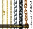 Set of chains made of different metals isolated on white. Thin gold chain with clasp. Thick chain of gold and silver. Steel chain with triangular links. Painted black thick chain. Rusty iron chain. - stock vector